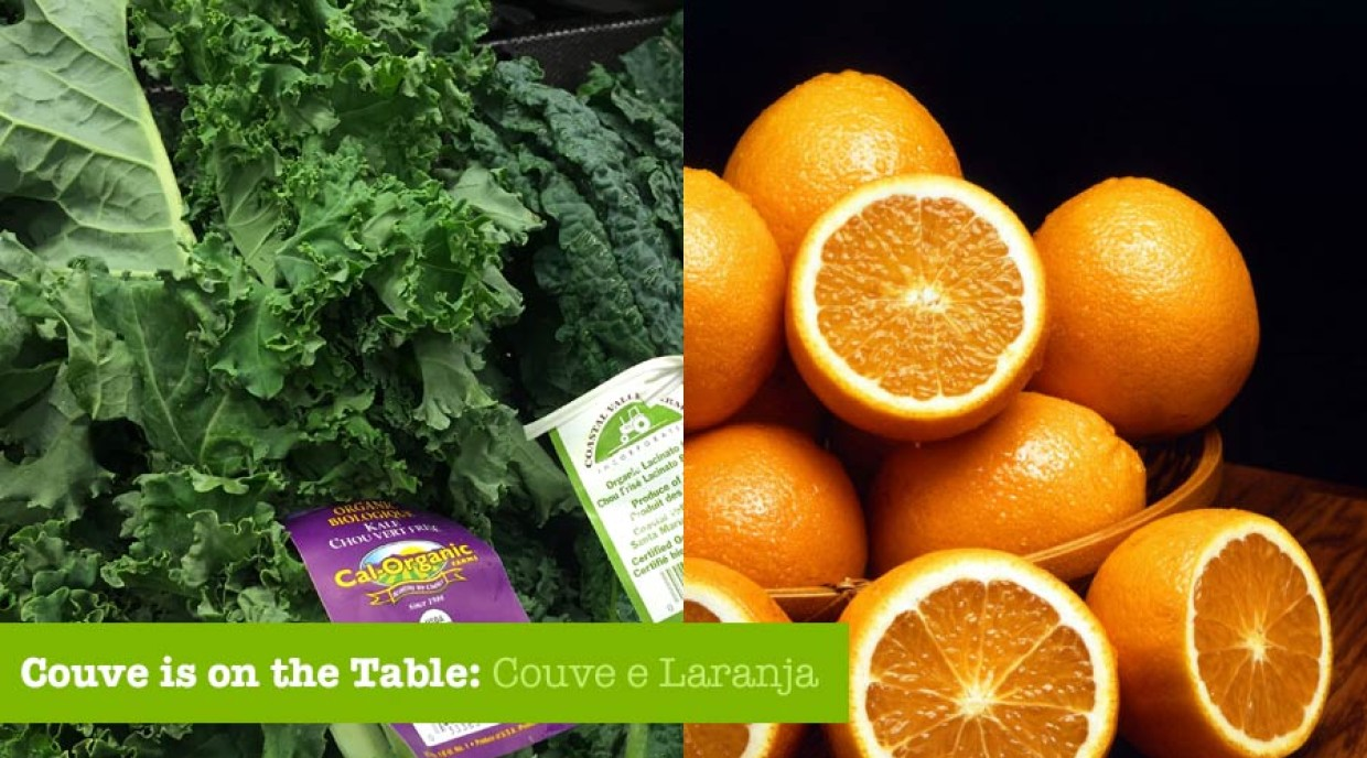 Couve is on the table: Couve e laranja