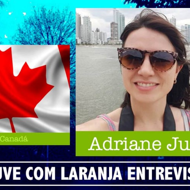 9: Direto do Canadá com Adriane Jungues, do blog Like a New Home